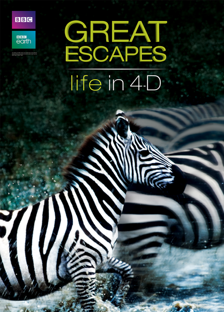 GREAT ESCAPES LIFE IN 4-D