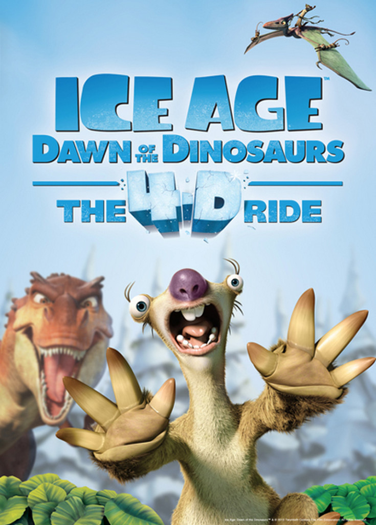 ICE AGE: DAWN OF THE DINOSAURS – THE 4-D RIDE