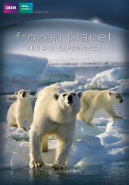 FROZEN PLANET THE 4-D EXPERIENCE