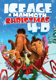 ICE AGE: A MAMMOTH CHRISTMAS 4-D
