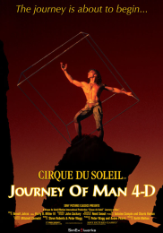 CIRQUE DU SOLEIL™ JOURNEY OF MAN 4-D